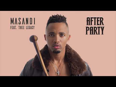 masandi---after-party-(feat.-thee-legacy)-[official-audio]