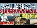 TRUCOS GTA 5 ONLINE - WALLBREACH EN MISION DE SUPERVIVENCIA CEMENTERIO - GTA 5 PS4, PC Y XBOX ONE