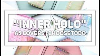 "ChooseToDo ""Inner Holo"" | A5 Hybrid Covers"