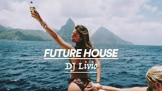 Best of Deep & Future House Music Mix 2018 DJ Livio /14/