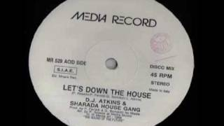 D.J. Atkins & Sharada House Gang - Let