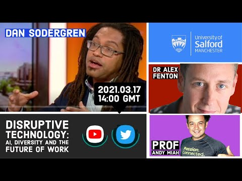 Artificial Intelligence, Diversity and the Future of Work with Dan Sodergren