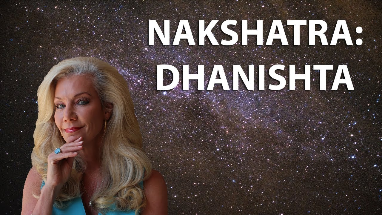 Learn the Secrets of the Nakshatras: Dhanishta, the Richest One