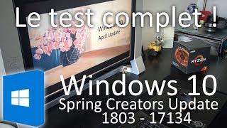 Windows 10 Spring Creators Update (1803): le test complet !