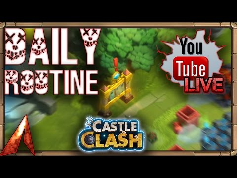 Castle Clash The Daily Routine!
