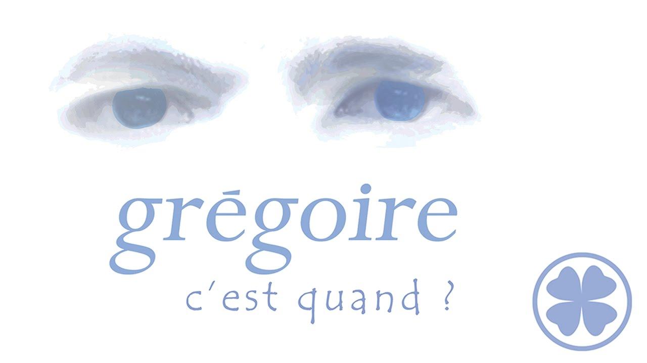 """Résultat de recherche d'images pour """"gregoire c'est quand"""""""