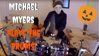 Michael Myers plays his theme song on the drums... Happy Halloween!