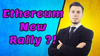 Ethereum New Rally ?! - Price Analysis News
