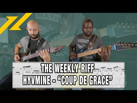 "THE WEEKLY RIFF - HYVMINE ""Coup De Grace"" Guitar Lesson (Onscreen Tabs!)"