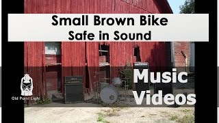 Watch Small Brown Bike Safe In Sound video