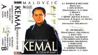Kemal (KM) Malovcic - Ranjeno je srce moje - (Audio 2001)