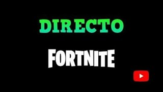 DIRECT FORTNITE!! I LOOK FORWARD TO GETTING THE VICTORY!! +150 VICTORIAS!! - CrispinCC