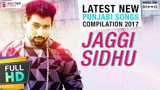 Guri | Jaggi Sidhu | Makeup, Breakup & Vespa Latest New Punjabi Songs  | Compilation 2017 thumbnail