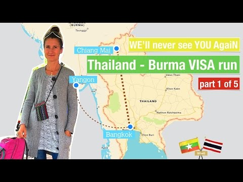 Thailand - Burma VISA RUN part 1 of 5