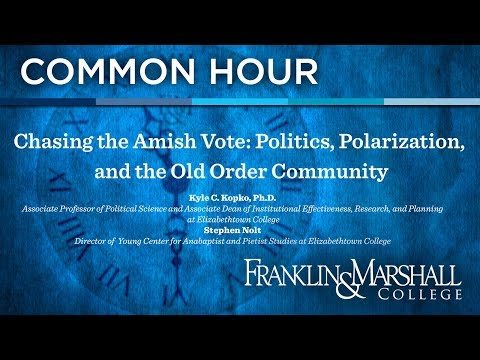 Common Hour: Chasing the Amish Vote