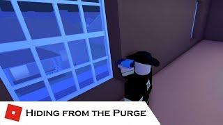 Cowardly Hiding (Camping?) | The Purge [ROBLOX] | Random Gameplay