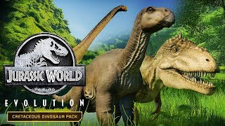 CRETACEOUS DINOSAUR PACK OUT NOW! 3 NEW DINOSAURS! | Jurassic World: Evolution New Dinosaurs