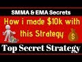 How i Make  $10k with this Trading Strategy , moving average trading strategy