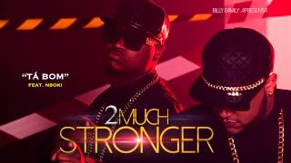 2Much Feat. NSOKI - Tá Bom (Official Audio)