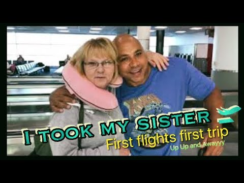 The Travel Crew 🛫 I took my Sister on her First flight and first vacation 🎁 🎥pt1