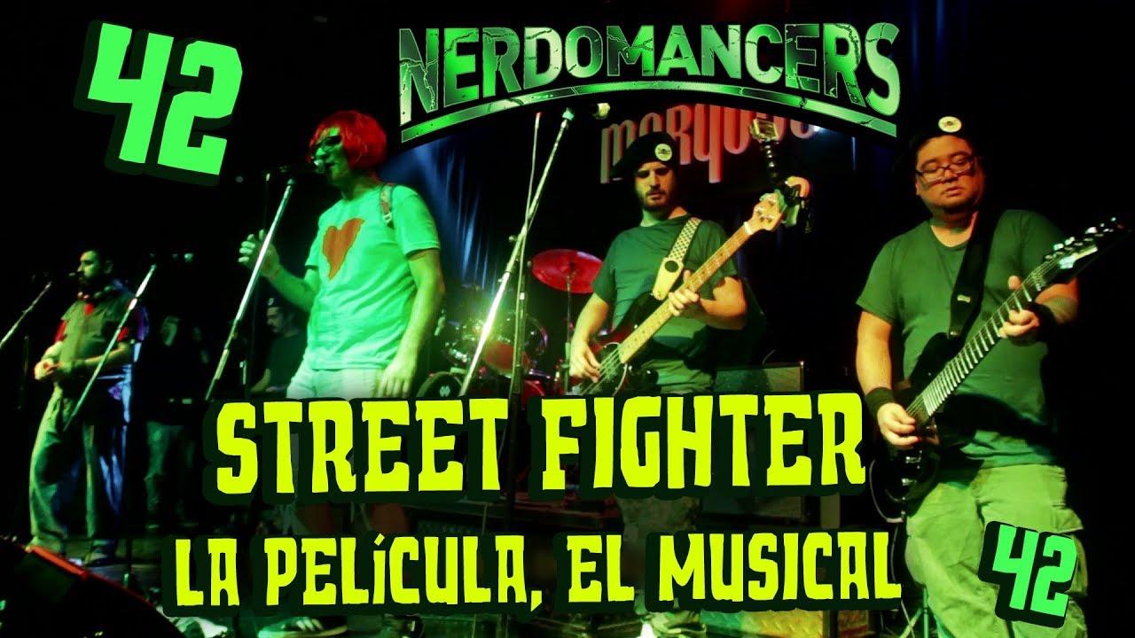 Ver Street Fighter la Película el Musical – Recital – Nerdomancers 42 en Español