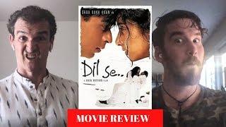 Dil Se MOVIE REVIEW!!   Shahrukh Khan