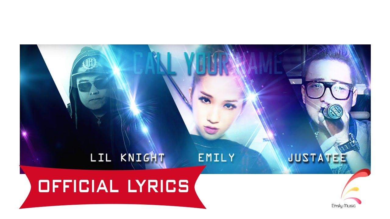 [Official Lyrics] Call Your Name ( Emily ft LK & JustaTee )