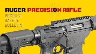 Ruger Precision Rifle® Safety Bulletin