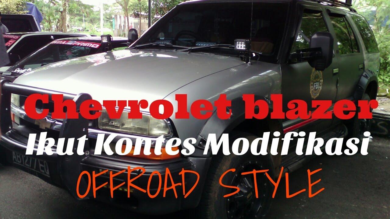 Chevrolet blazer on kontes modifikasi offroad style magelang indonesia