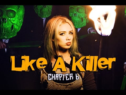 Like A Killer (Chapter 6) Official Music Video