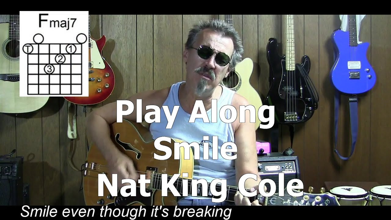 Smile Cover With Lyrics Chords How To Play Nat King Cole C9