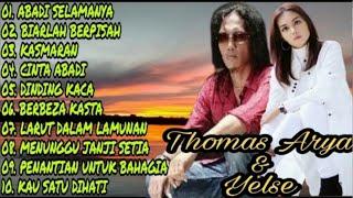 Download lagu Thomas Arya Feat Yelse | Abadi Selamanya | Berbeza Kasta | Dinding Kaca |Cinta Abadi| Full Album MP3