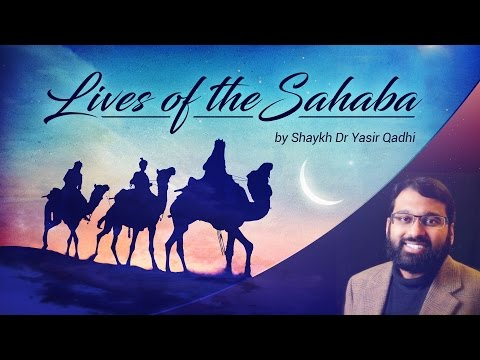Lives of the Sahaba (2): Zubair ibn al-Awwam