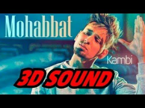 Tere Naal Mohabbat Si Jad Yaara Nu Full Song Kambi Latest Trending