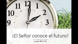 El Senor conoce el futuro   July 12, 2020
