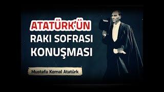 Atatürk'ün Sarhoşken Yaptığı Konuşma Kaydı