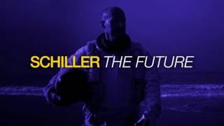 Schiller//Future//Die Reise geht weiter