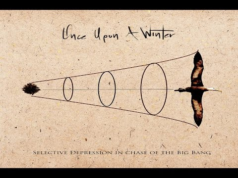 Once Upon A Winter - Selective Depression In Chase of The Bi