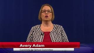 Candidates Minute - Avery Adam for School Committee
