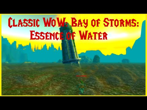 Classic WoW: Bay Of Storms: Essence Of Water