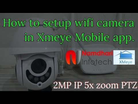 how-to-setup-xmeye-wifi-camera-ip-ptz-2mp