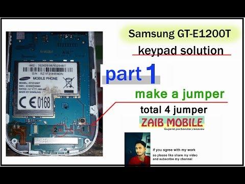 samsung GT-E1200T keypad solution / * 0 all key solution .all keypad problem solution