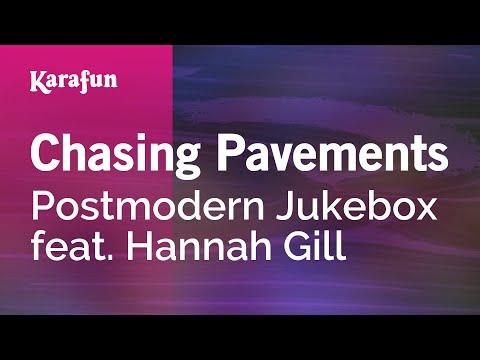 Karaoke Chasing Pavements - Postmodern Jukebox *