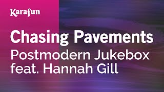 Karaoke Chasing Pavements - Postmodern Jukebox * Mp3