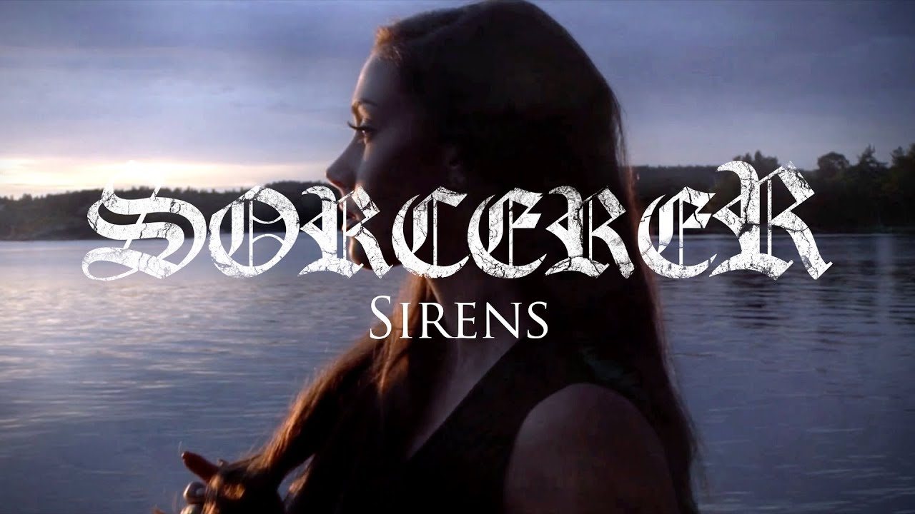 "Sorcerer ""Sirens"" (OFFICIAL VIDEO)"