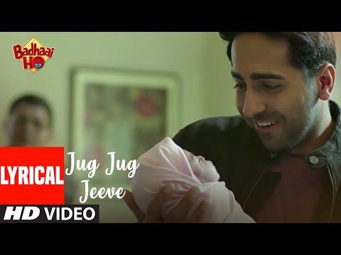 Badhaai Ho: Jug Jug Jeeve Video With Lyrics   Ayushmann Khurrana, Sanya Malhotra   Shubha Mudgal