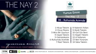 Yunus Emre / The Nay 2 - Ruhumda Acemde (Official Lyrics Video)