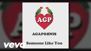 Agapornis - Someone Like You