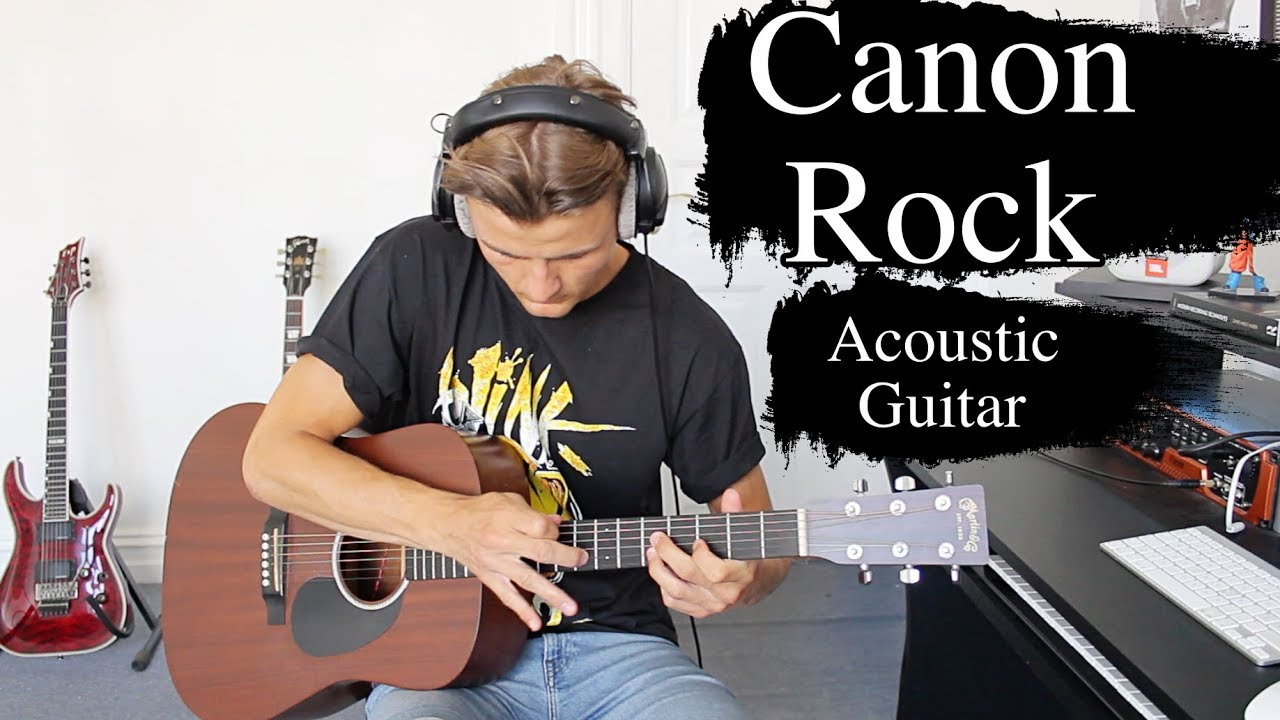 Canon Rock Acoustic Guitar Cover Youtube