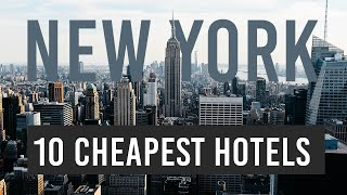 Top 10 Cheapest Hotels in New York To Travel On a Budget - Most Affordable Hotels in NYC [2021]